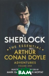 Sherlock: The Essential Arthur Conan Doyle Adventures. Volume 1