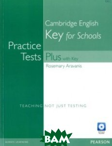 Practice Tests Plus KET for Schools with Key (+ Audio CD)