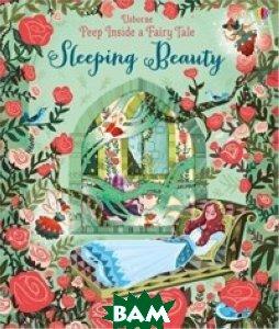 Peep Inside a Fairy Tale Sleeping Beauty. Board book