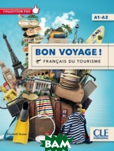 Bon voyage! Francais du tourisme. Niveau A1-A2 (+ DVD)