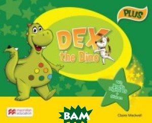 Dex the Dino Pupil`s Book Pack Plus