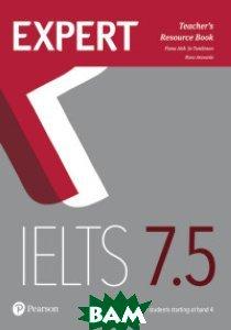 Expert IELTS 7. 5 Teacher`s Book