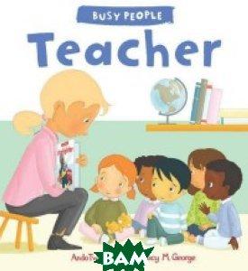 Busy People: Teacher