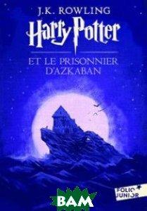 Harry Potter et le prisonnier d`Azkaban