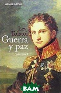 Guerra y paz. Volumen 1, 2