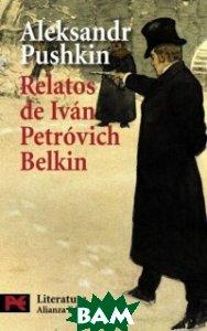 Relatos del difunto Iv&225;n Petr&243;vich Belkin