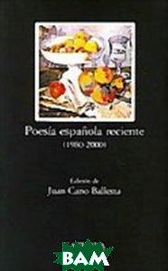 Poesia Espanola reciente (1980-2000)