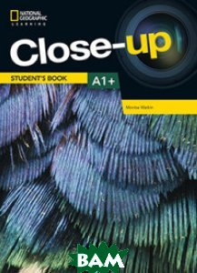 Close-Up A1+. Teacher`s Book with Online Teacher`s Zone and Audio&Video Discs