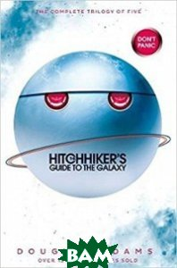 Hitchhiker`s Guide to the Galaxy Omnibus: Trilogy in Five Parts