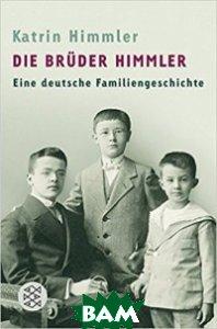 Die Brueder Himmler