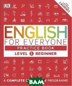 English for Everyone Practice Book. Level 1. Beginner