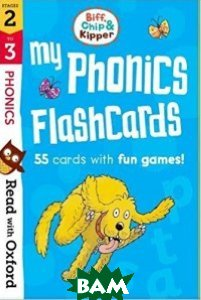 Read with Oxf: Stages 2-3. Biff, Chip and Kipper: My Phonics Flashcards