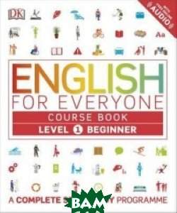 English for Everyone: Course Book. Level 1. Beginner