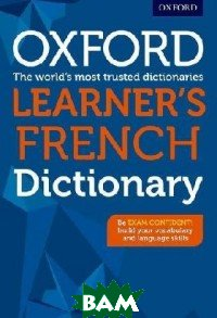 Oxford Learner`s French Dictionary