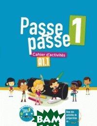Pase-Passe. Cahier d`activites A1. 1 (+ Audio CD)