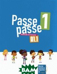 Pase-Passe. Methode de francais A1. 1