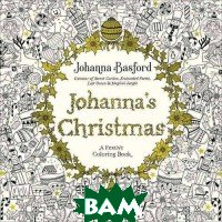 Johanna`s Christmas. A Festive Coloring Book for Adults