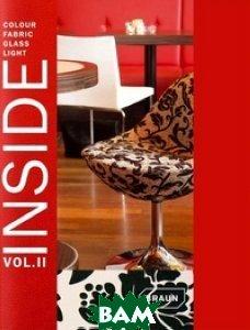 Inside: Interiors of Colour, Fabric, Glass, Light