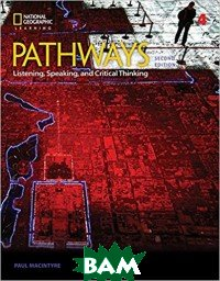 Pathways: Listening, Speaking, and Critical Thinking 4
