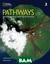 Pathways. Reading, Writing and Critical Thinking 2. Teacher`s Guide