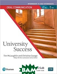 University Success. Oral Communication. Intermediate to High-Intermedate: Student Book with MyEnglishLab