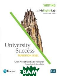 University Success. Writing. Transition Level: Student Book with MyEnglishLab