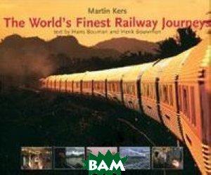 The World`s Finest Railway Journeys