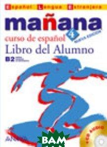 Ma&241;ana 4. Libro del Alumno (+ CD-ROM)