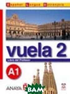 Vuela 2. Libro del Profesor A1 (+ CD-ROM)