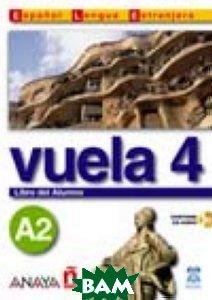 Vuela 4. Libro del Alumno A2 (+ CD-ROM)