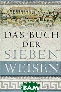 Das Buch der sieben Weisen