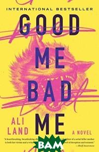 Good Me Bad Me