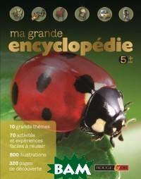Grande encyclopedie 5 ans+