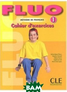 Fluo 1 - Cahier d`exercices