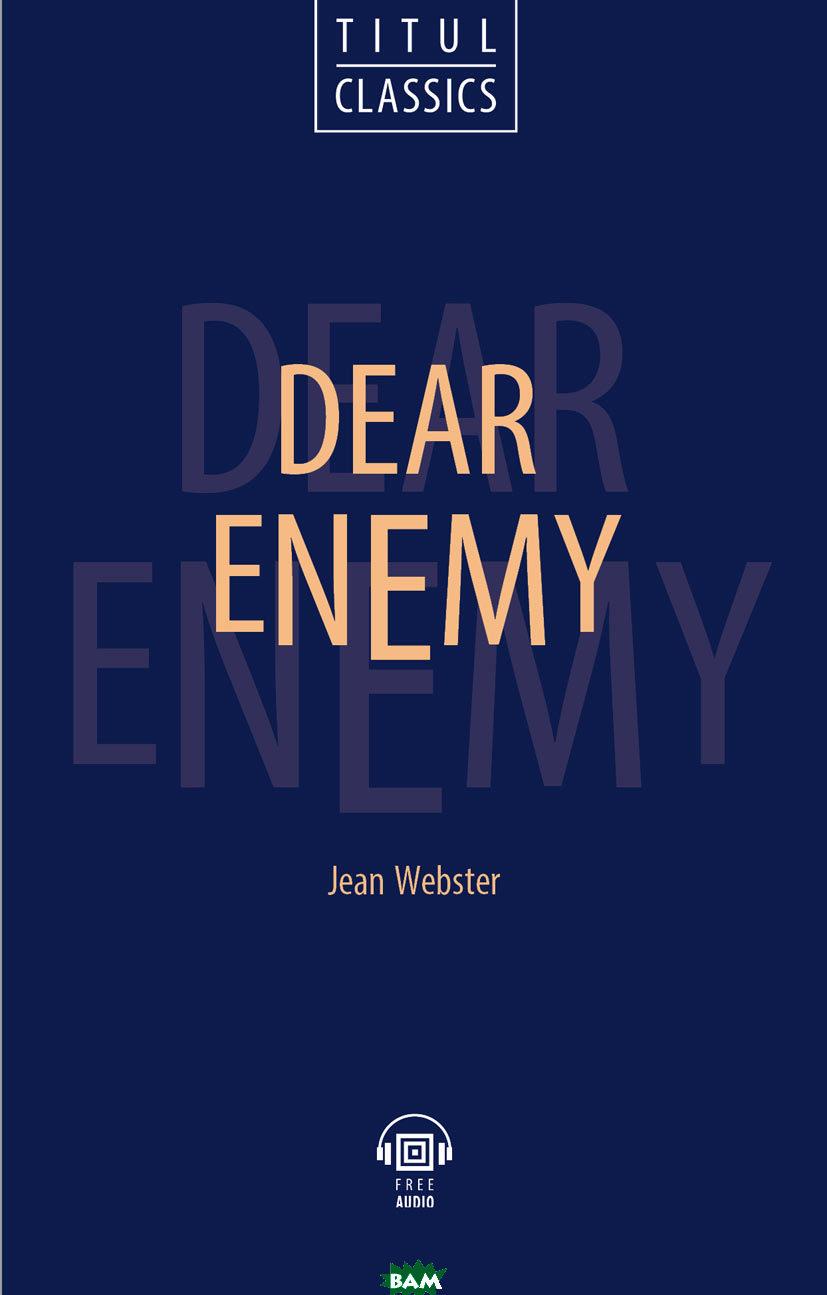 Dear Enemy. QR-код для аудио. Английский язык