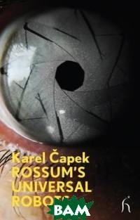 Rossum`s Universal Robots