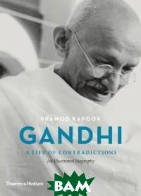 Gandhi. An Illustrated Biography