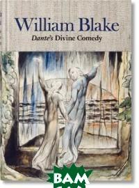William Blake. Dante`s Divine Comedy