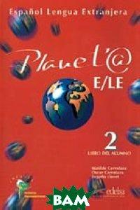Planet@ 2. Libro del Alumno