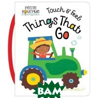 Touch and Feel Things That Go