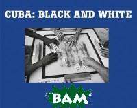 Cuba. Black and White