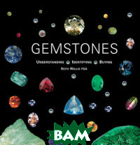 Gemstones. Understanding, Identifying, Buying