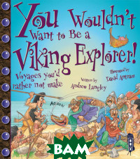 You Wouldn`t Want To Be A Viking Explorer!