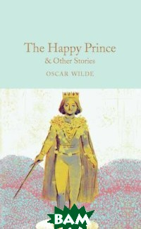 The Happy Prince&Other Stories