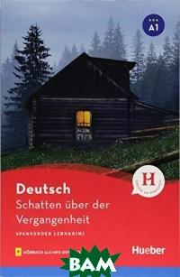 Schatten uber der Vergangenheit. Buch mit MP3-Download