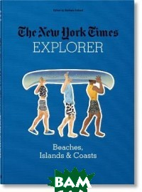 The New York Times Explorer. Beaches, Islands&Coasts