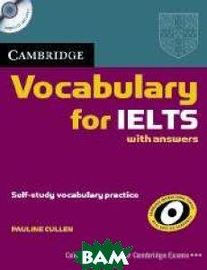 Cambridge Vocabulary for IELTS ( +CD)  Паулин Каллен купить