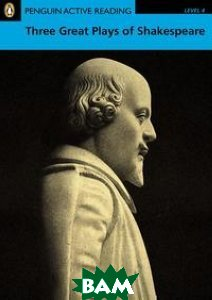 Penguin Active Reading 4: Three Great Plays of Shakespeare (+ CD-ROM)