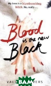 Blood Is The New Black