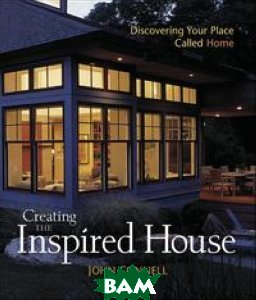 Creating the Inspired House: